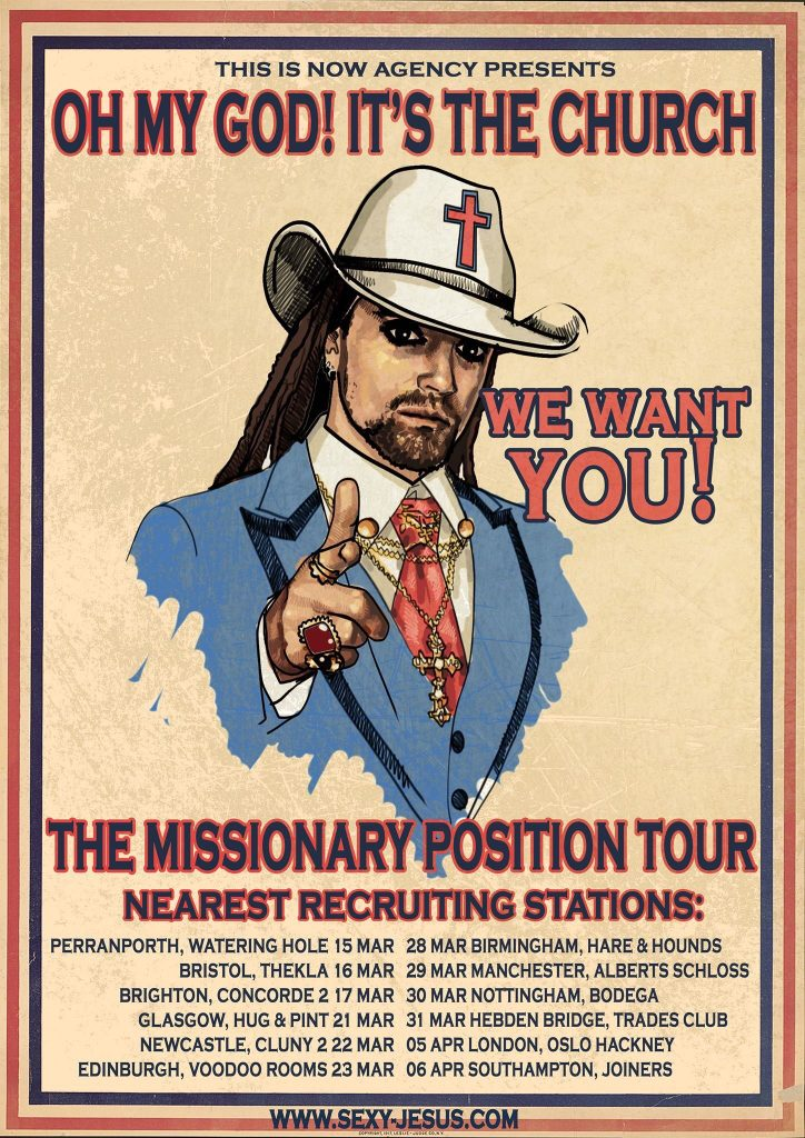 Oh My God, It's The Church! tour poster - we want you! The Missionary Position UK music tour