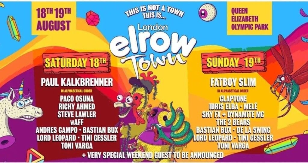 Line up poster for Elrow Town London two day festivals in Stratford, in August 2018